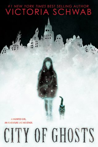 city of ghosts book by Victoria Schwab