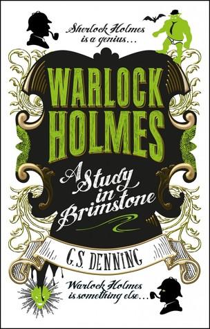 Warlock Holmes by GS Denning