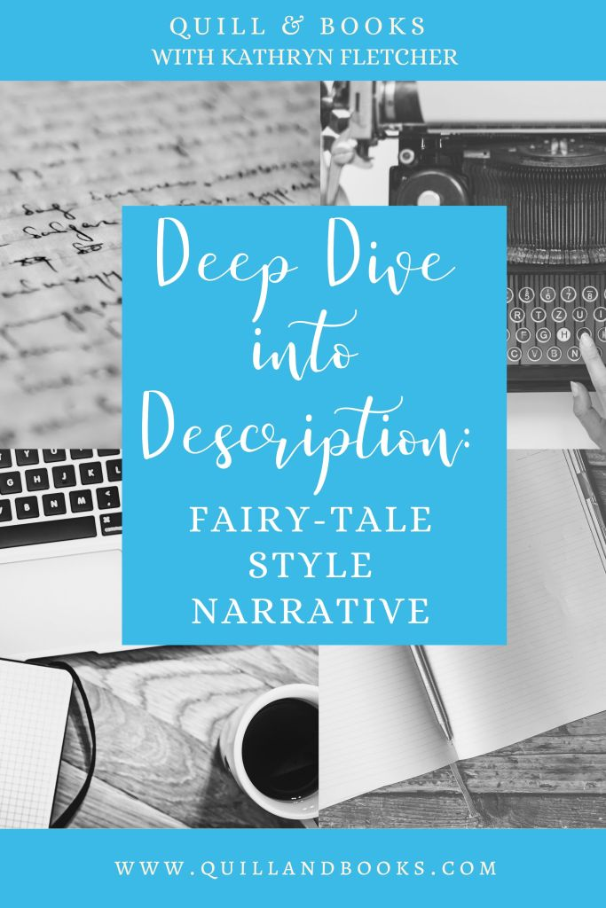 Description Fairy tale style narrative